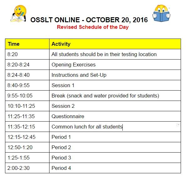 osslt schedule. contact school for other formats